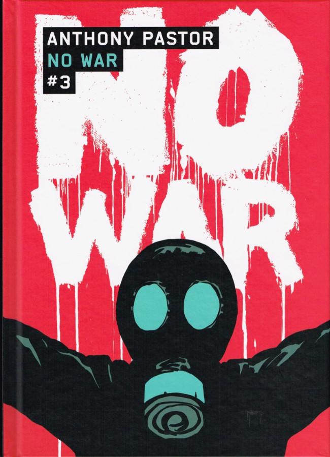 Couverture de No War -3- Tome 3