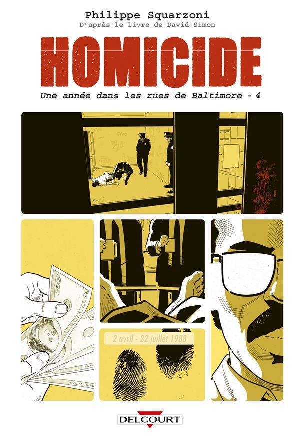Couverture de Homicide - Une année dans les rues de Baltimore -4- 2 avril - 22 juillet 1988