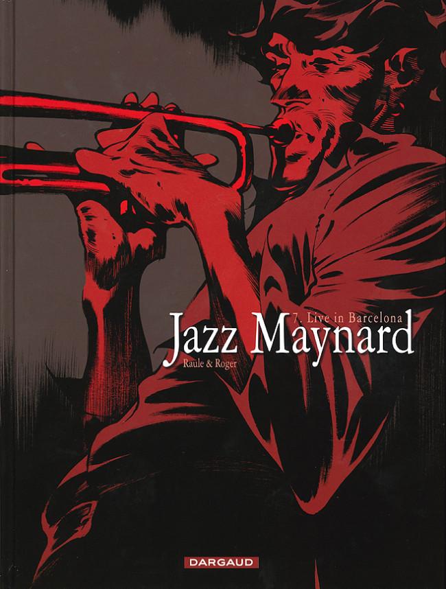 Couverture de Jazz Maynard -7- Live in Barcelona