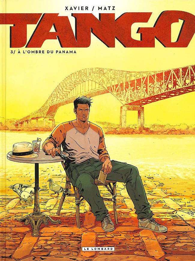 Couverture de Tango (Xavier/Matz) -3- À l'ombre du Panama