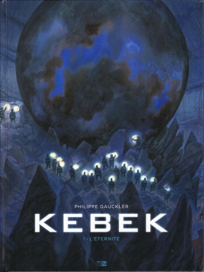 Couverture de Kebek -1- L'éternité