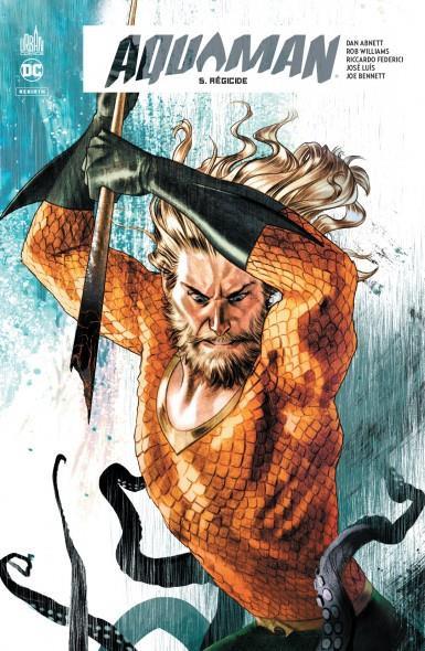 Couverture de Aquaman Rebirth -5- Régicide