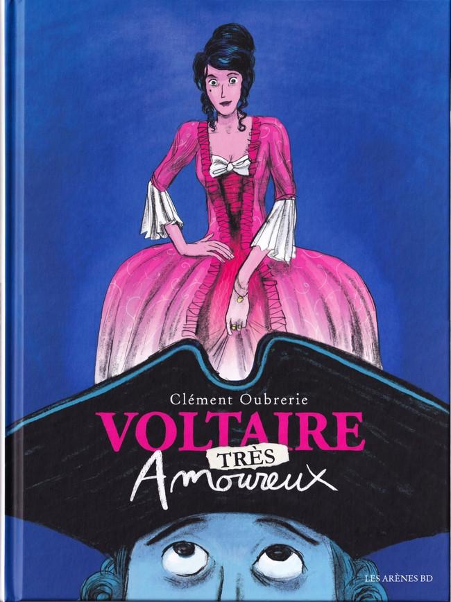 Couverture de Voltaire amoureux -2- Voltaire très amoureux