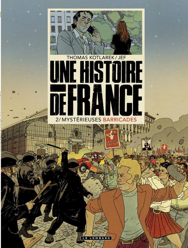 Couverture de Une Histoire de France -2- Mystérieuses barricades