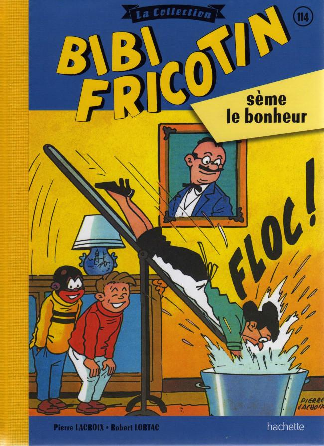 Couverture de Bibi Fricotin (Hachette - la collection) -114- Bibi Fricotin sème le bonheur