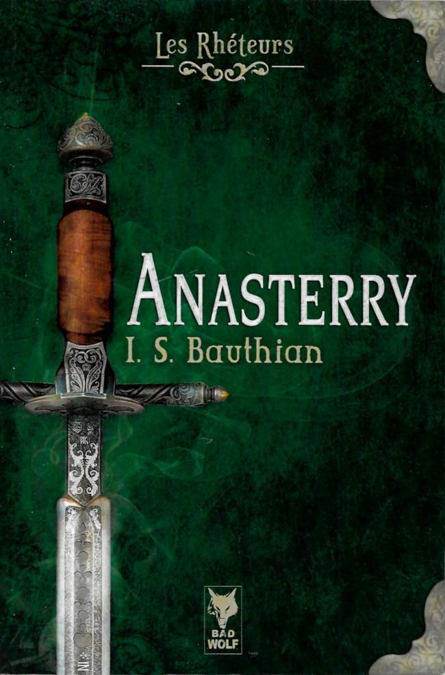 Couverture de (AUT) Bauthian -R01- Les Rhéteurs, première version : Anasterry