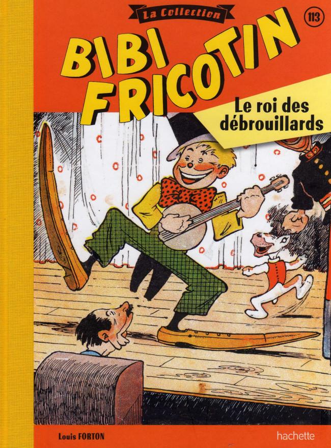 Couverture de Bibi Fricotin (Hachette - la collection) -113- Le roi des débrouillards