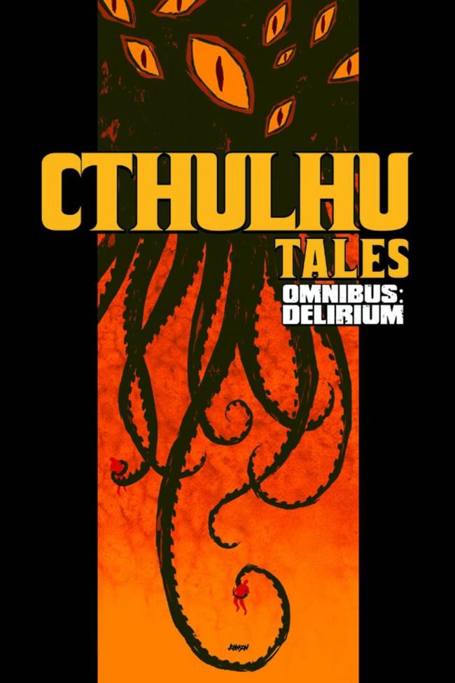 Couverture de Cthulhu tales (2008) -Obni- Omnibus: Delirium