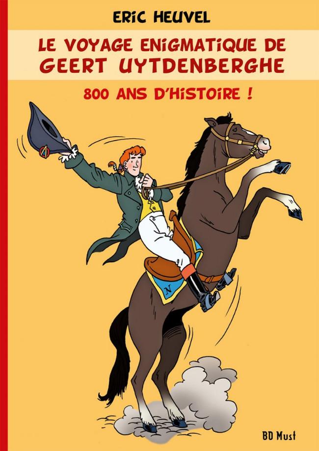 Couverture de Le voyage énigmatique de Geert Uytdenberghe - le voyage énigmatique de Geert Uytdenberghe