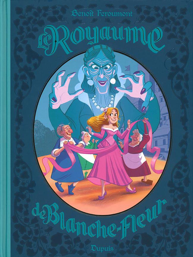 Couverture de Le royaume (Feroumont) -7- Le Royaume de Blanche-Fleur