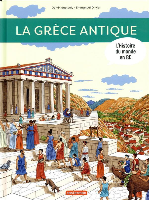 Couverture de L'histoire du monde en BD (Joly/Olivier) -3- L'histoire du monde en BD - La Grèce antique