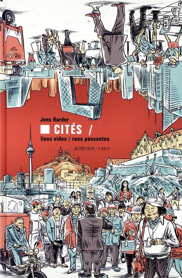 Couverture de Cités - Lieux vides, rues passantes