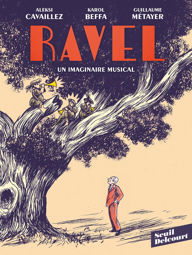 Couverture de Ravel, un imaginaire musical