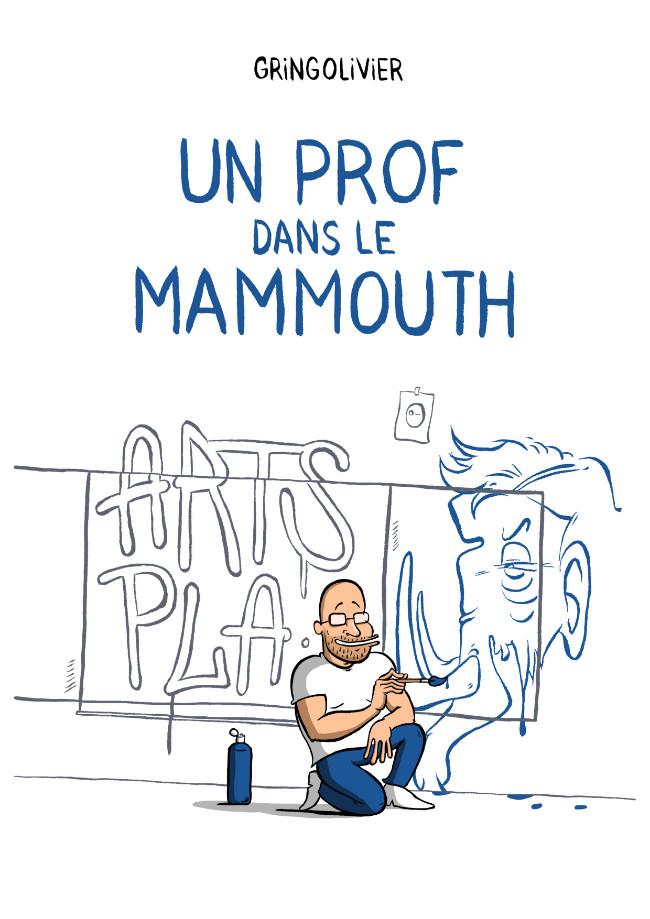Couverture de Un prof dans le Mammouth