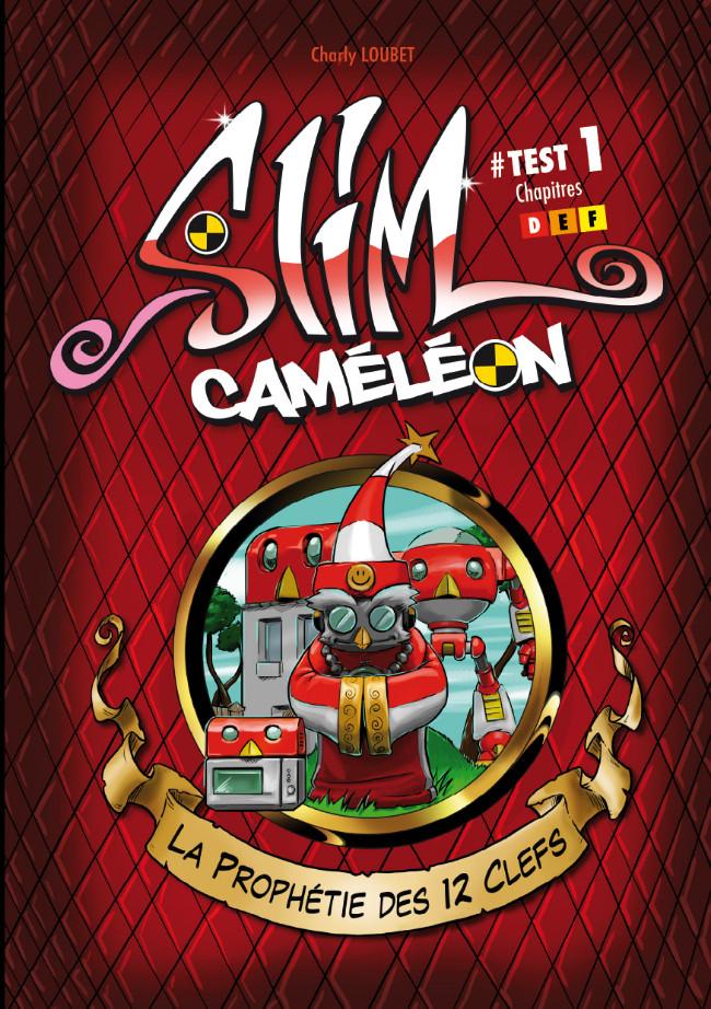 Couverture de Slim Caméléon -1- La quête des 12 clefs