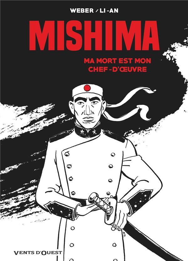 Couverture de Mishima - Ma mort est mon chef d'oeuvre