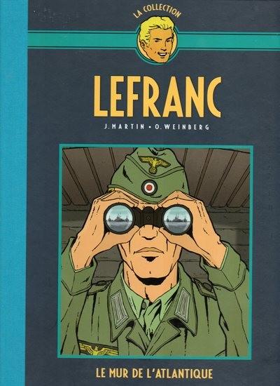 Couverture de Lefranc - La Collection (Hachette) -IV- Le mur de l'Atlantique