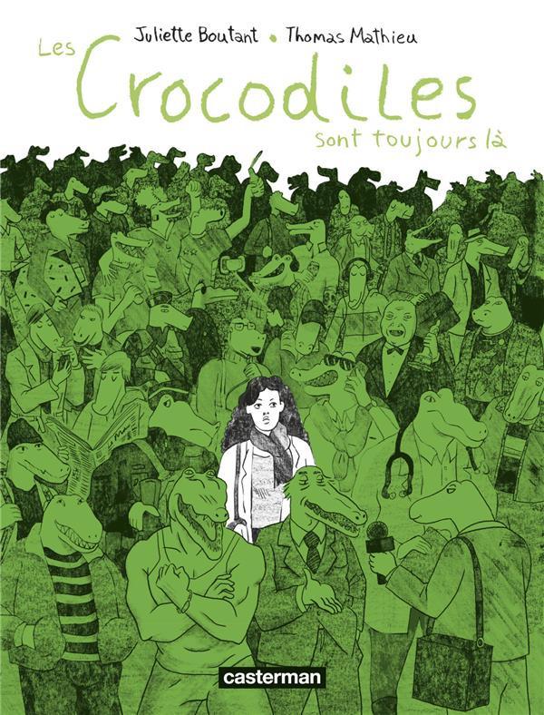 Couverture de Les crocodiles -2- Les Crocodiles sont toujours là