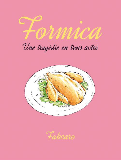Couverture de Formica - Une tragédie en trois actes