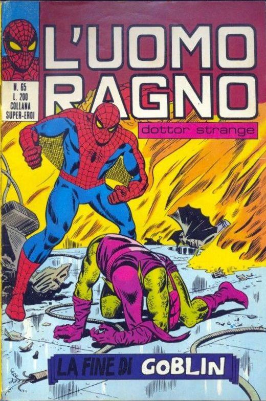 Couverture de L'uomo Ragno V1 (Editoriale Corno - 1970)  -65- La Fine di Goblin
