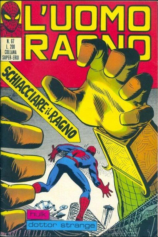 Couverture de L'uomo Ragno (Editoriale Corno) V1 -67- Schiacciare il Ragno