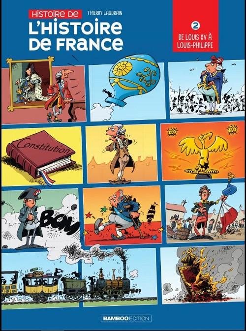Couverture de Histoire de l'Histoire de France -2- De Louis XV à Louis-Phillippe