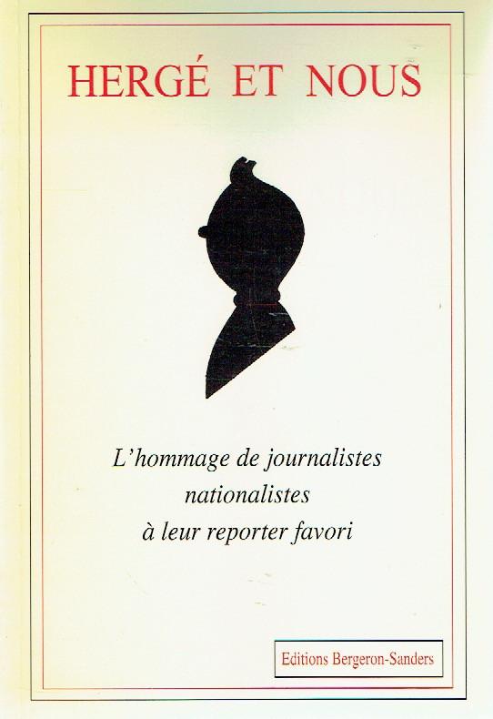 Couverture de (AUT) Hergé - Hergé et nous - L'hommage de journalistes nationalistes à leur reporter favori