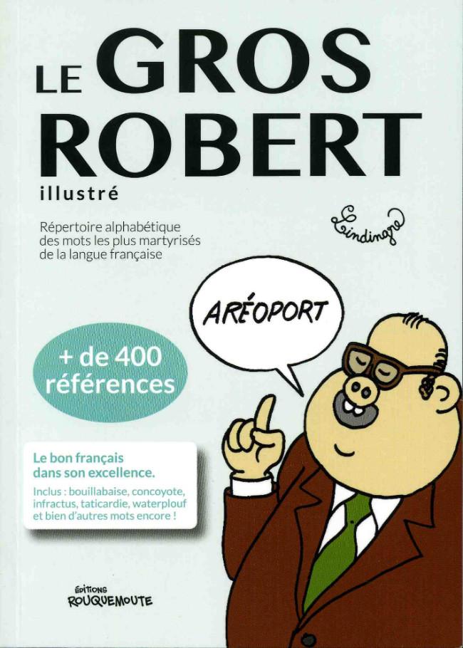 Couverture de (AUT) Lindingre - Le Gros Robert