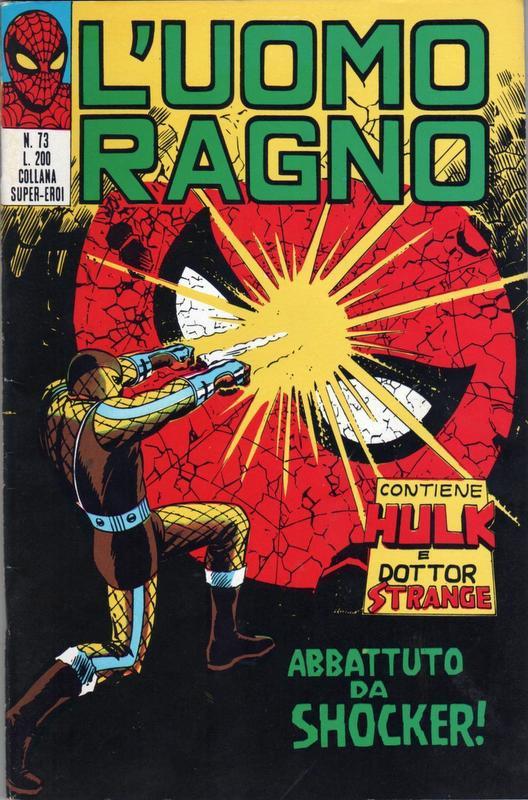 Couverture de L'uomo Ragno (Editoriale Corno) V1 -73- Abbattuto da Shocker!