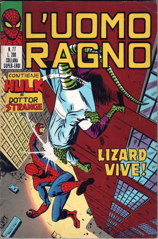 Couverture de L'uomo Ragno V1 (Editoriale Corno - 1970)  -77- Lizard Vive!