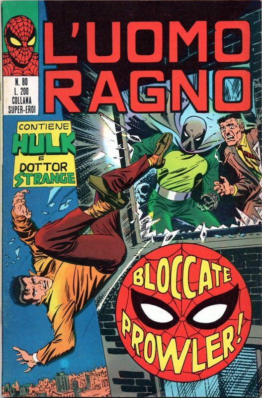 Couverture de L'uomo Ragno V1 (Editoriale Corno - 1970)  -80- Bloccate Prowler!