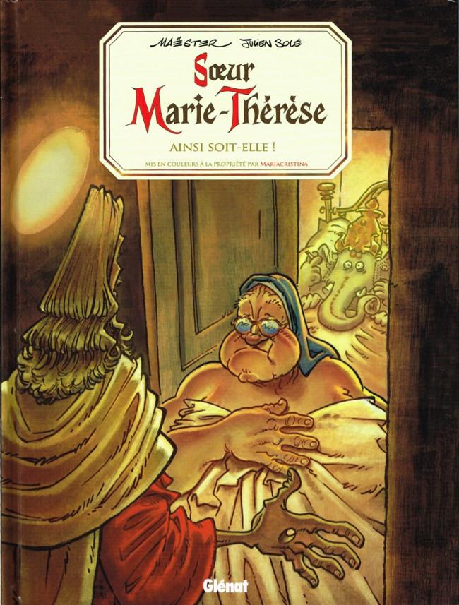 Couverture de Sœur Marie-Thérèse -7- Ainsi soit-elle !