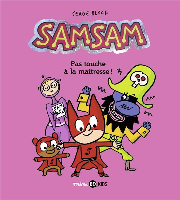 Couverture de SamSam (2e Série) -3- Pas touche à la maîtresse !