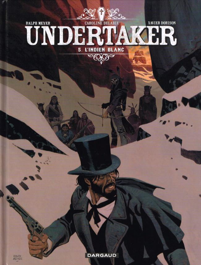 Couverture de Undertaker -5- L'indien blanc
