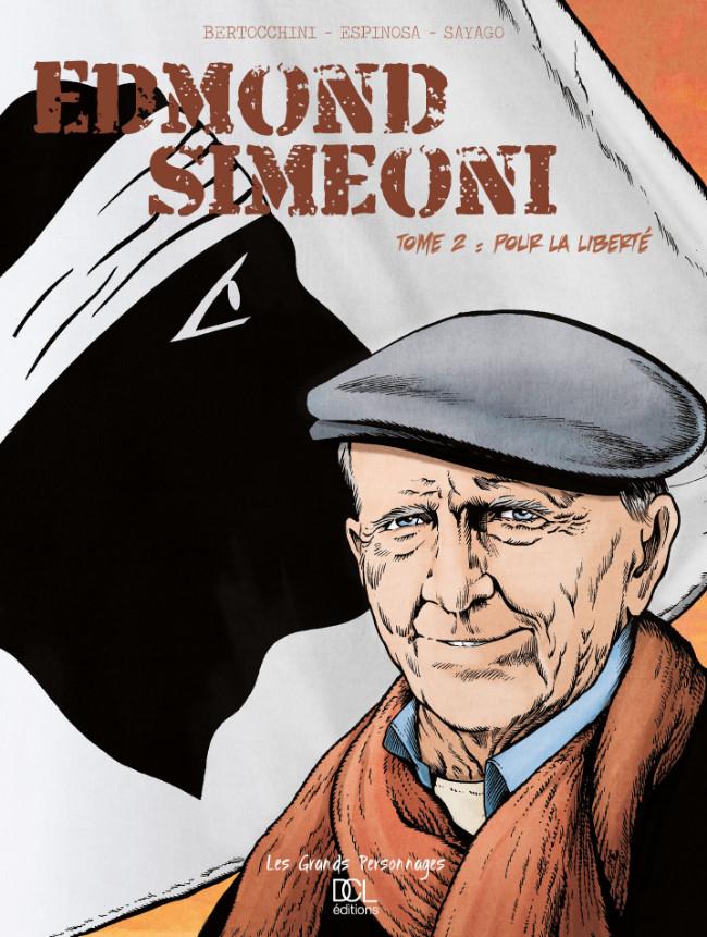 Couverture de Edmond Simeoni -2- Pour la liberté