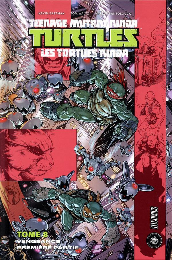 Couverture de Teenage Mutant Ninja Turtles - Les Tortues Ninja (HiComics) -8- Vengeance - Première Partie