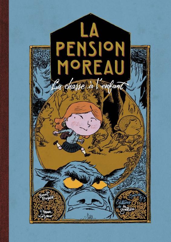 Couverture de La pension Moreau -3- La chasse à l'enfant