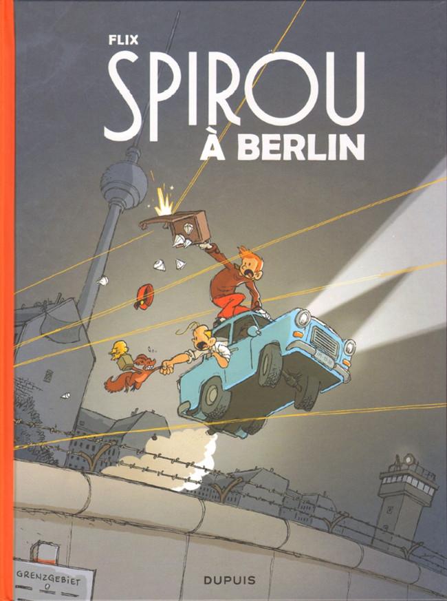 Couverture de Spirou et Fantasio (Une aventure de.../Le Spirou de...) -16- Spirou à Berlin