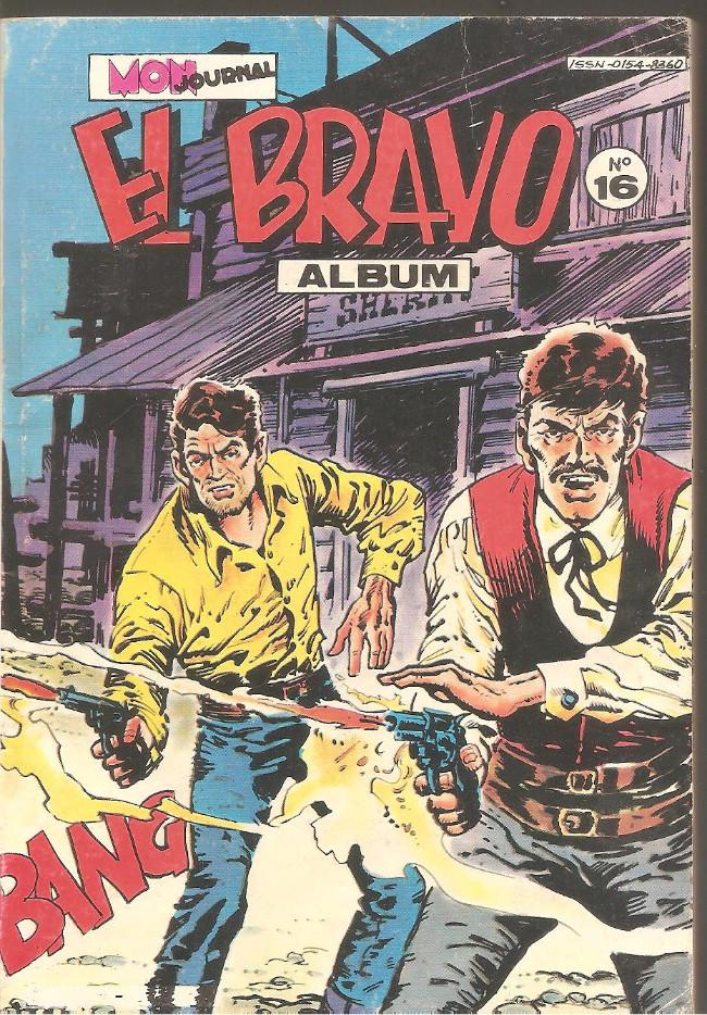Couverture de El Bravo (Mon Journal) -Rec16- Album N°16 (du n°46 au n°48)