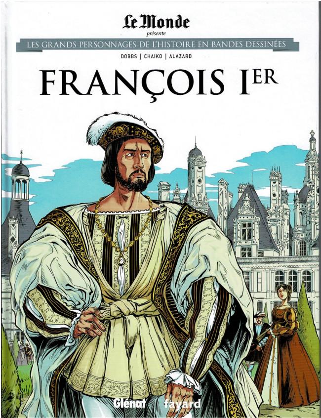 Couverture de Les grands personnages de l'histoire en bandes dessinées -20- François Ier