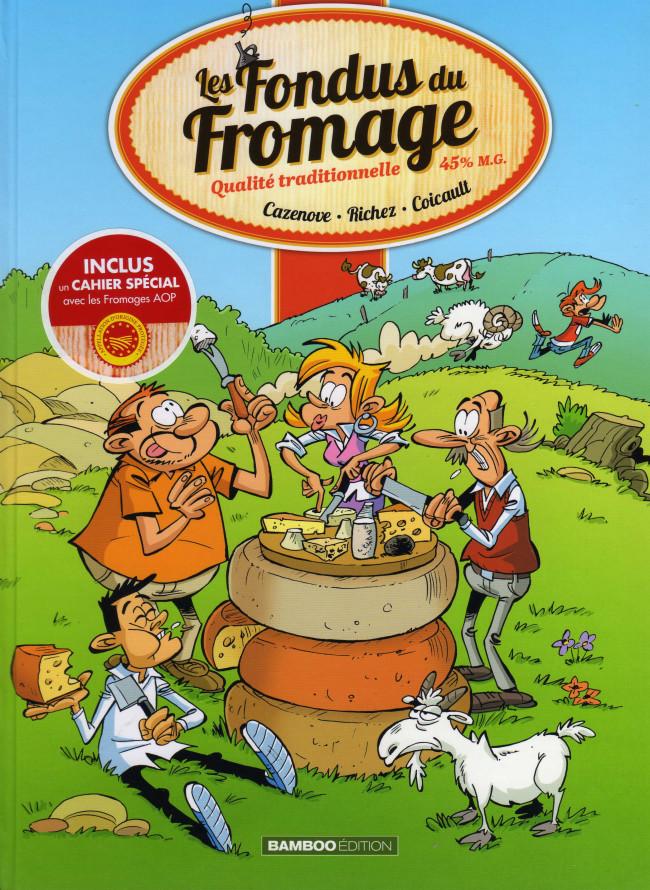 Couverture de Les fondus -17- Les fondus du fromage