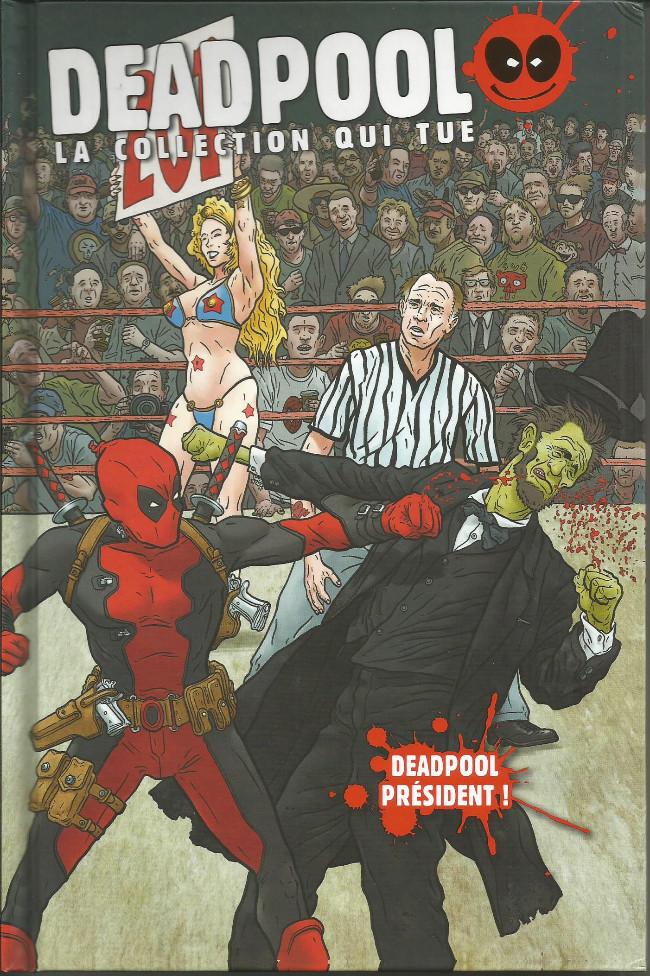 Couverture de Deadpool - La collection qui tue (Hachette) -1366- Deadpool président !