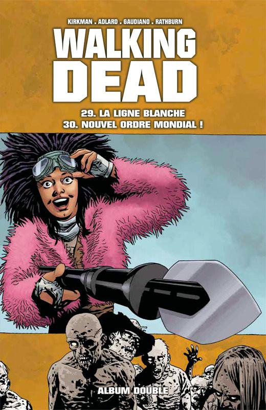 Couverture de Walking Dead -FL15- La ligne blanche - Nouvel ordre mondial