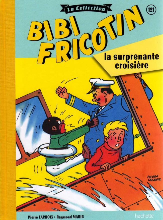 Couverture de Bibi Fricotin (Hachette - la collection) -121- La surprenante croisière