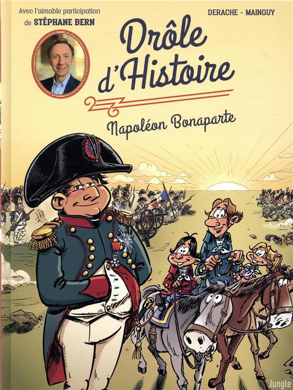 Couverture de Drôle d'histoire (Duvigan/Derache) - Drôle d'histoire - Napoléon Bonaparte