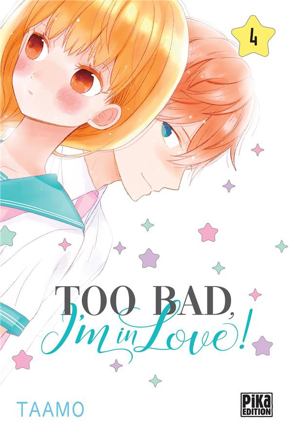 Couverture de Too bad, I'm in love ! -4- Tome 4