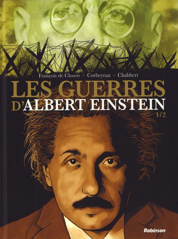 Couverture de Les guerres d'Albert Einstein -1- Les guerres d'Albert Einstein 1/2