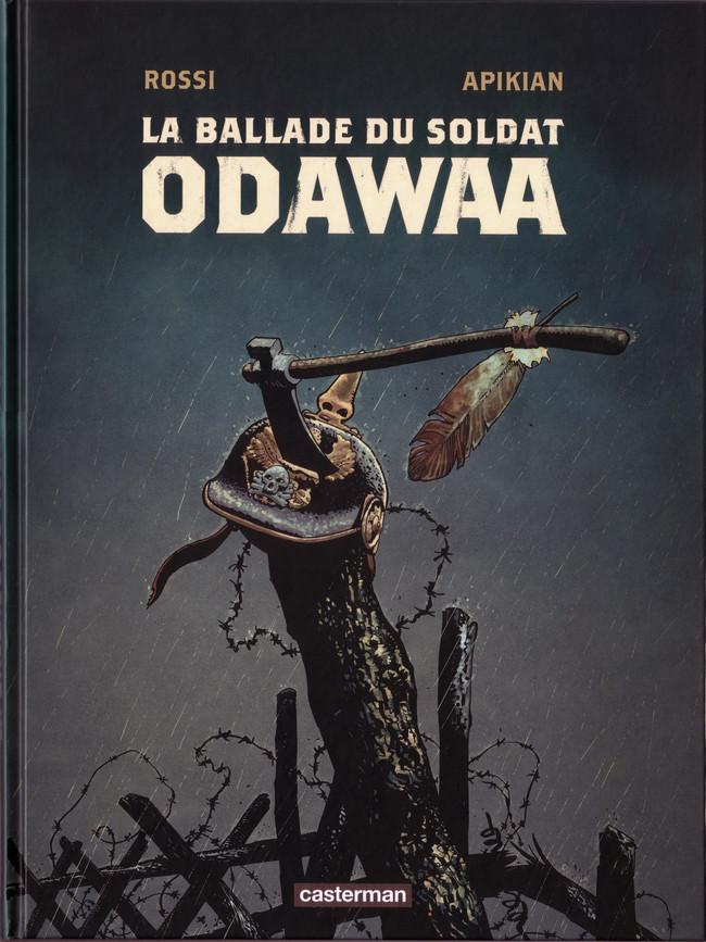 Couverture de La ballade du soldat Odawaa