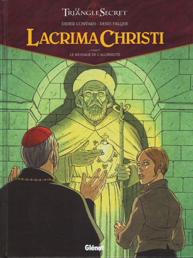 Couverture de Le triangle secret - Lacrima Christi -5- Le message de l'alchimiste