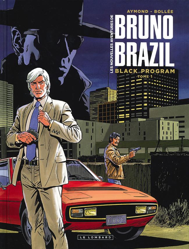 Couverture de Bruno Brazil (Les nouvelles aventures de) -1- Black program